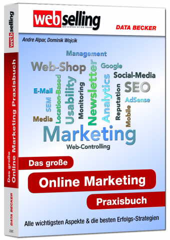 Webselling Das große Online Marketing Praxisbuch