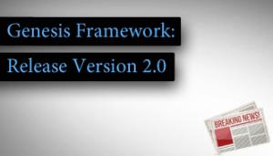 WordPress Theme Framework Genesis 2.0 – Release und Neuerungen