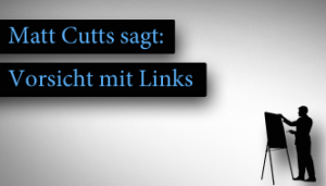 Matt Cutts sagt: Vorsicht mit Links in Widgets
