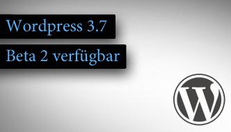 Wordpress 3.7 beta 2