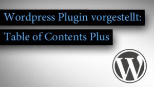 Inhaltsverzeichnis für WordPress Seiten per Plugin