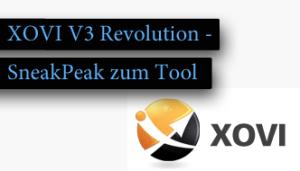 XOVI V3 Revolution – SneakPeak zur neuen XOVI Version