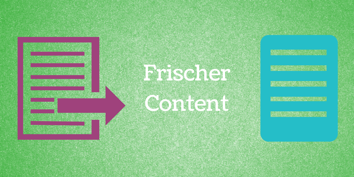 Rankingfaktor Frischer Content