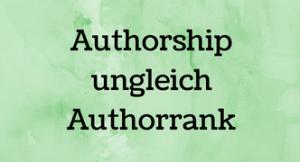 Google Authorship ist tot – Google Authorrank lebt weiter