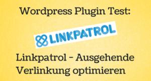 Linkpatrol – Das WordPress Plugin zur Optimierung der ausgehenden Links